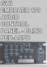 GWI - EMBRAER 170 AUDIO CONTROL PANEL - BLIND - PED-ACPB