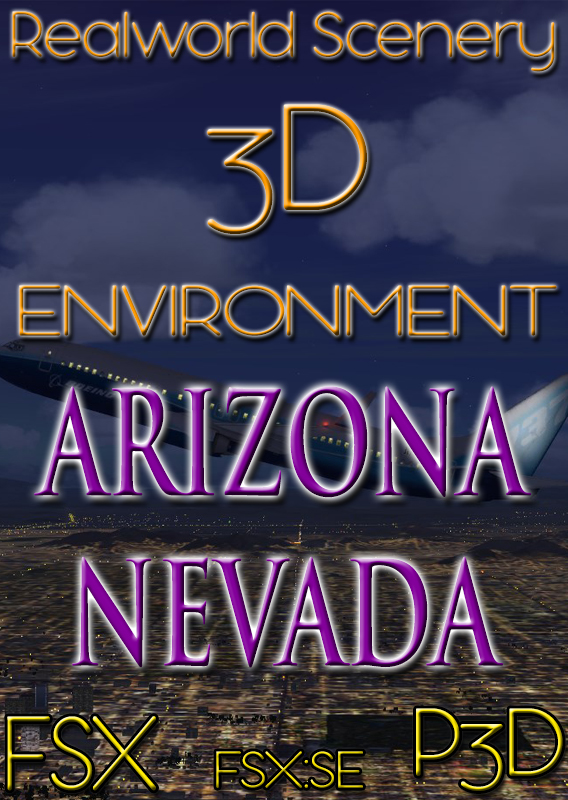 REALWORLD SCENERY - ARIZONA & NEVADA 3D ENVIRONMENT FSX P3D