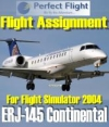PERFECT FLIGHT - FLIGHT ASSIGNMENT ERJ-145 CONTINENTAL