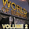 WORLD OF SUBWAYS VOL 2- U7 BERLIN (DOWNLOAD)