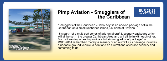 Pimp Aviation - Smugglers of the Caribbean, Cabo Key
